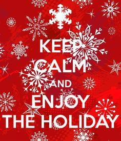 keep-calm-an-enjoy-the-holiday